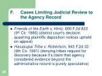f cases limiting judicial review to the agency record