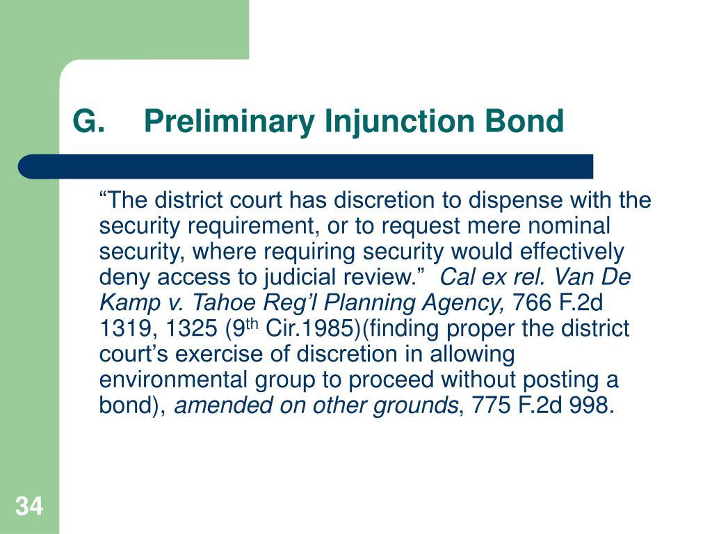 G.Preliminary Injunction Bond