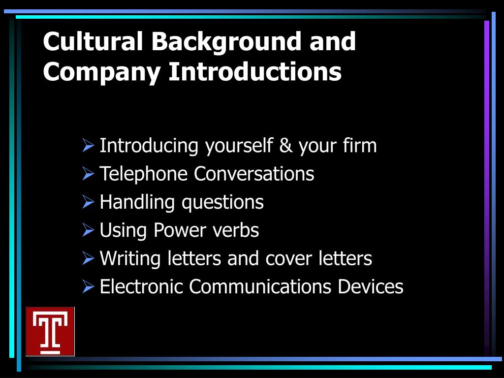 Cultural Background and Company Introductions