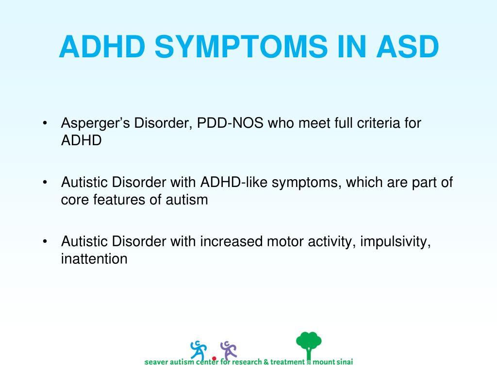 ADHD SYMPTOMS IN ASD