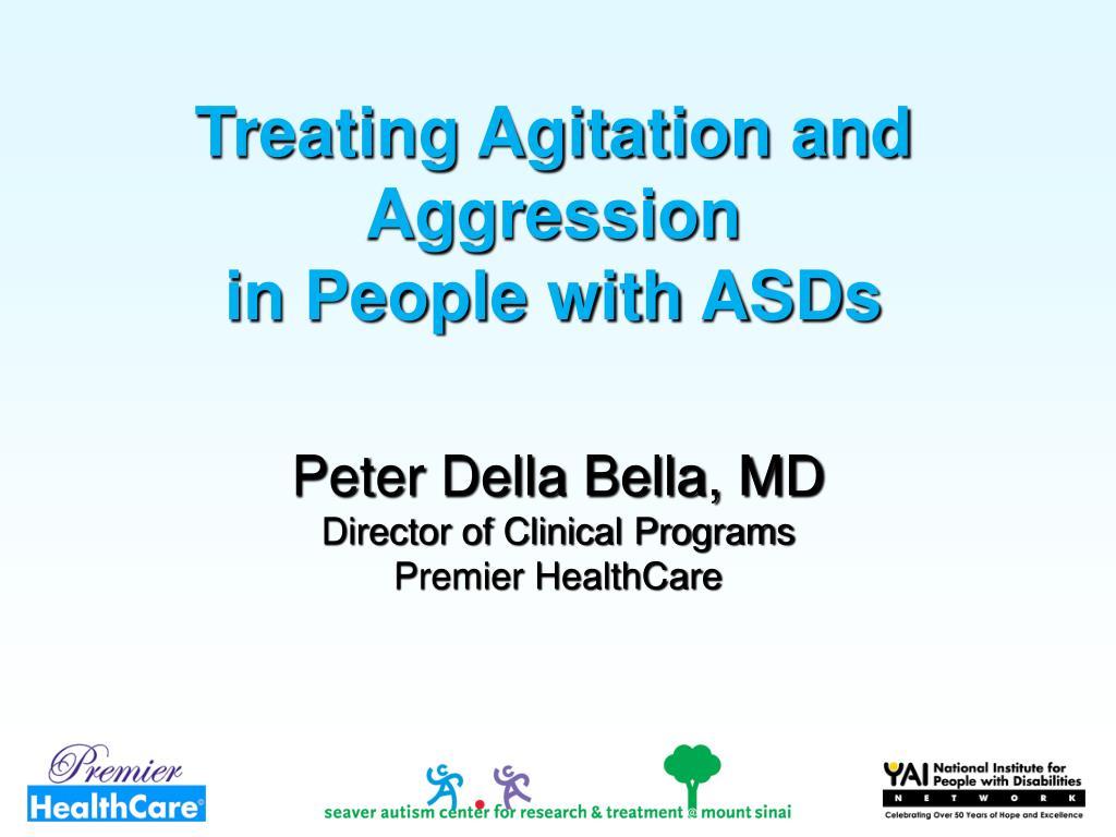 Treating Agitation and Aggression