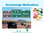 serotonergic medications