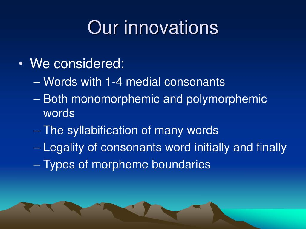 Our innovations