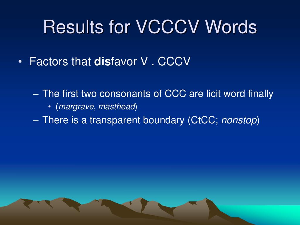 Results for VCCCV Words