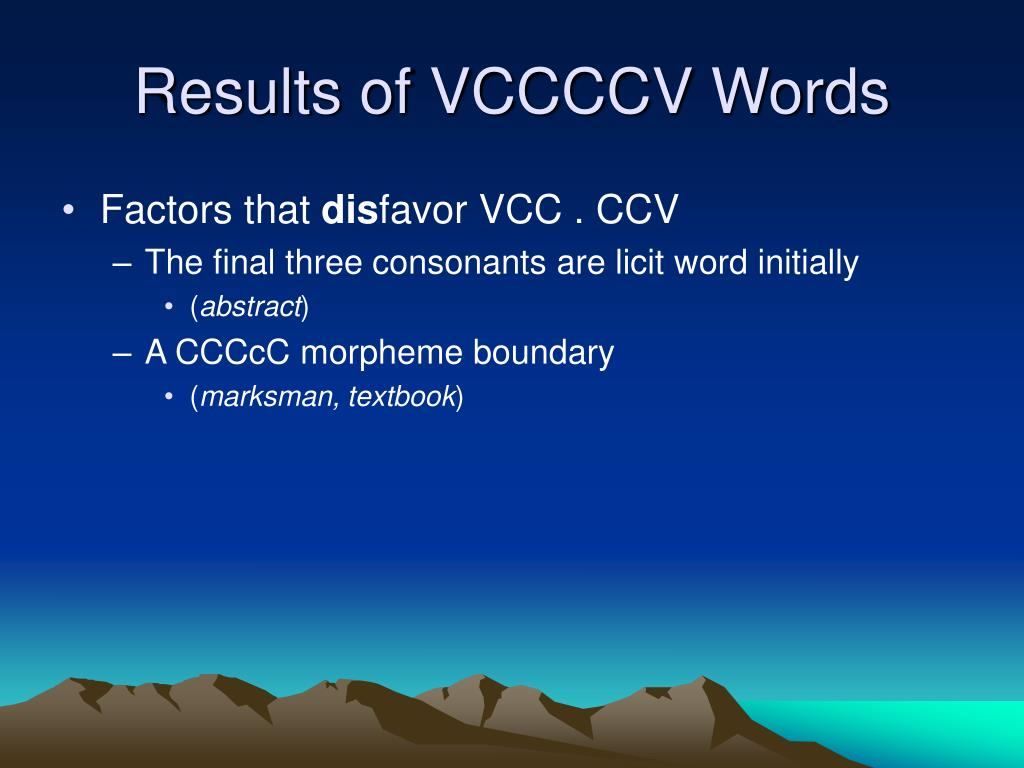 Results of VCCCCV Words