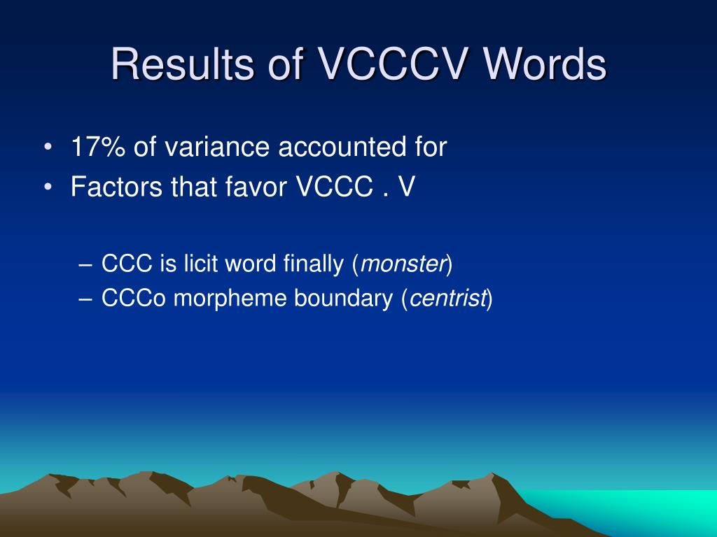 Results of VCCCV Words