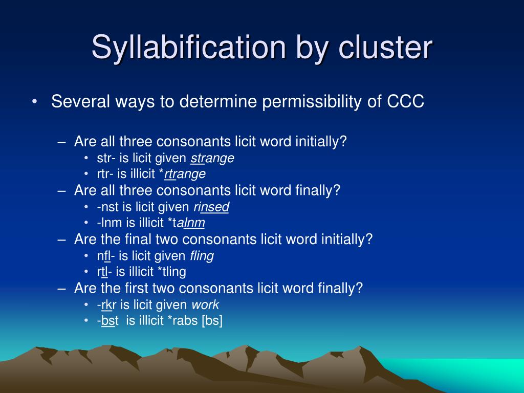 Syllabification by cluster