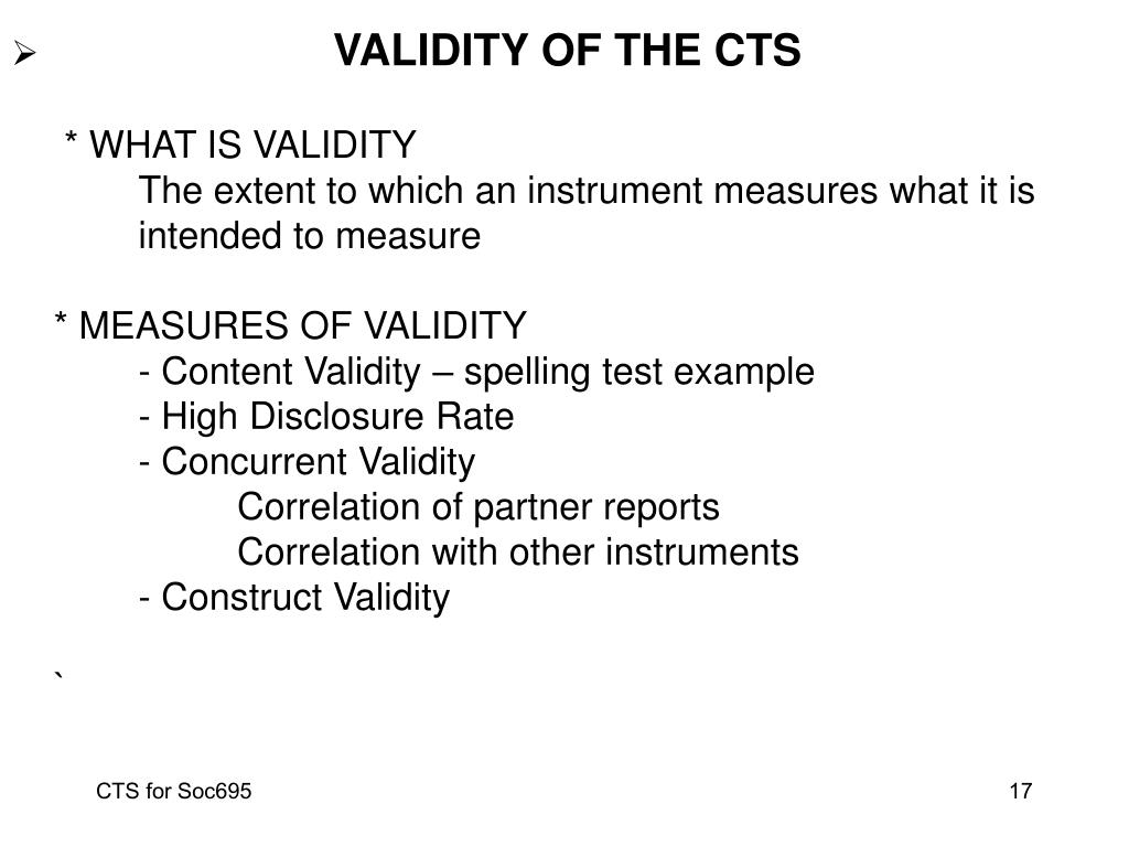 VALIDITY OF THE CTS
