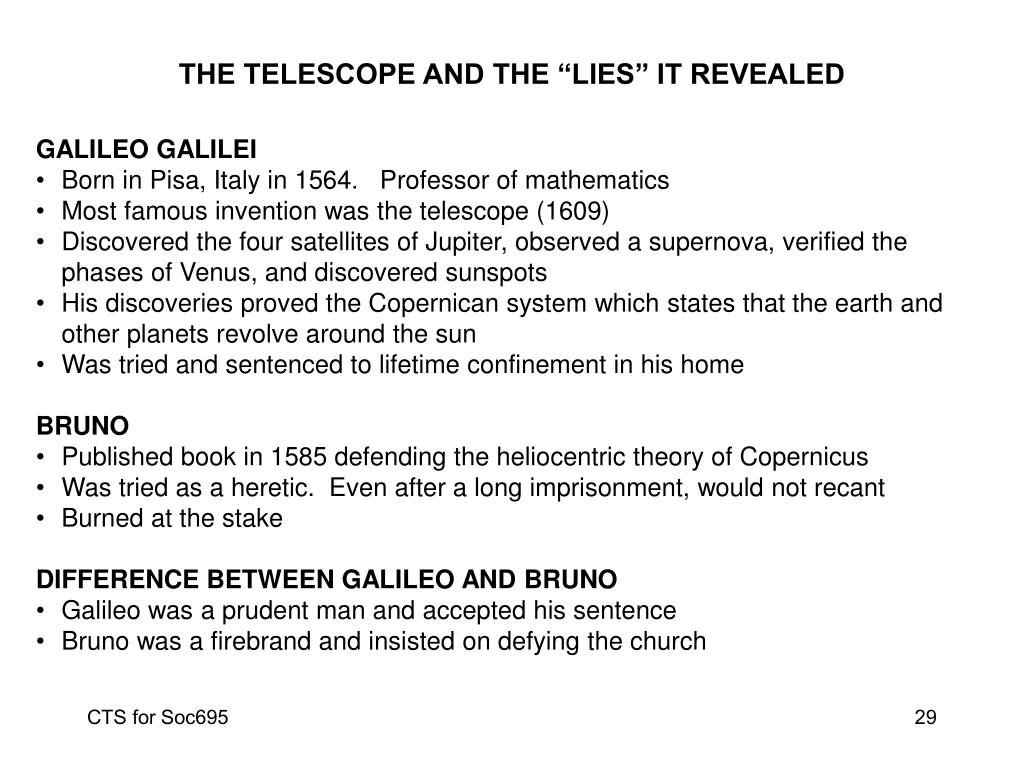 "THE TELESCOPE AND THE ""LIES"" IT REVEALED"