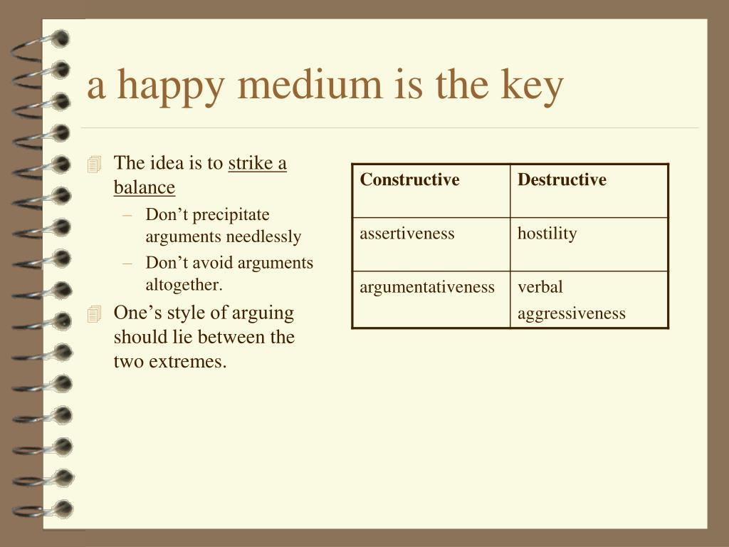 a happy medium is the key