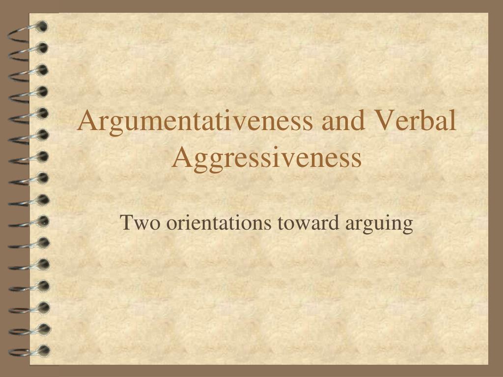 argumentativeness and verbal aggressiveness
