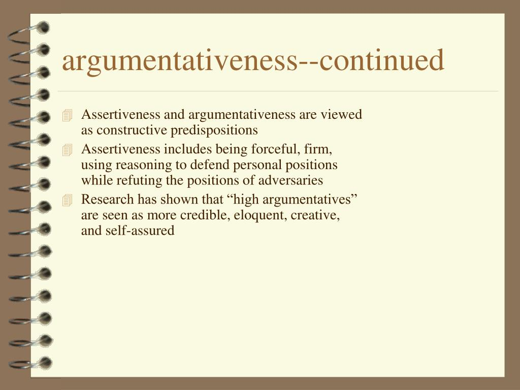argumentativeness--continued