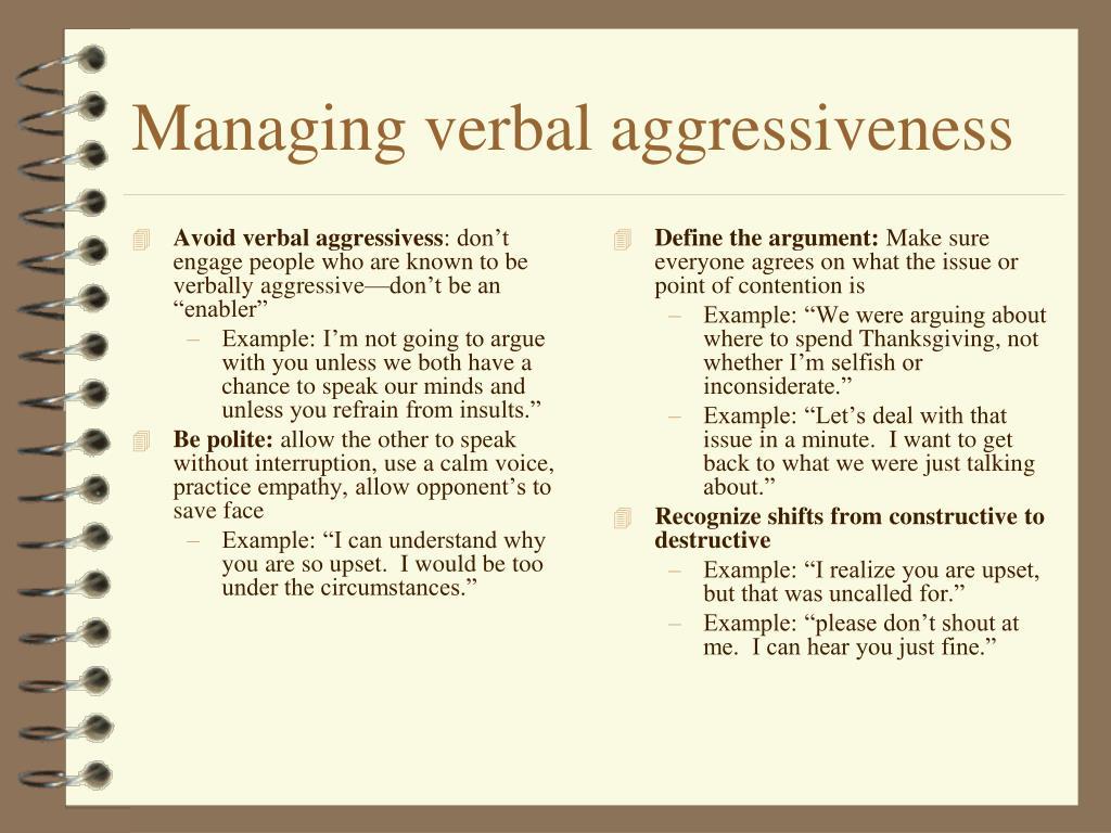 Avoid verbal aggressivess