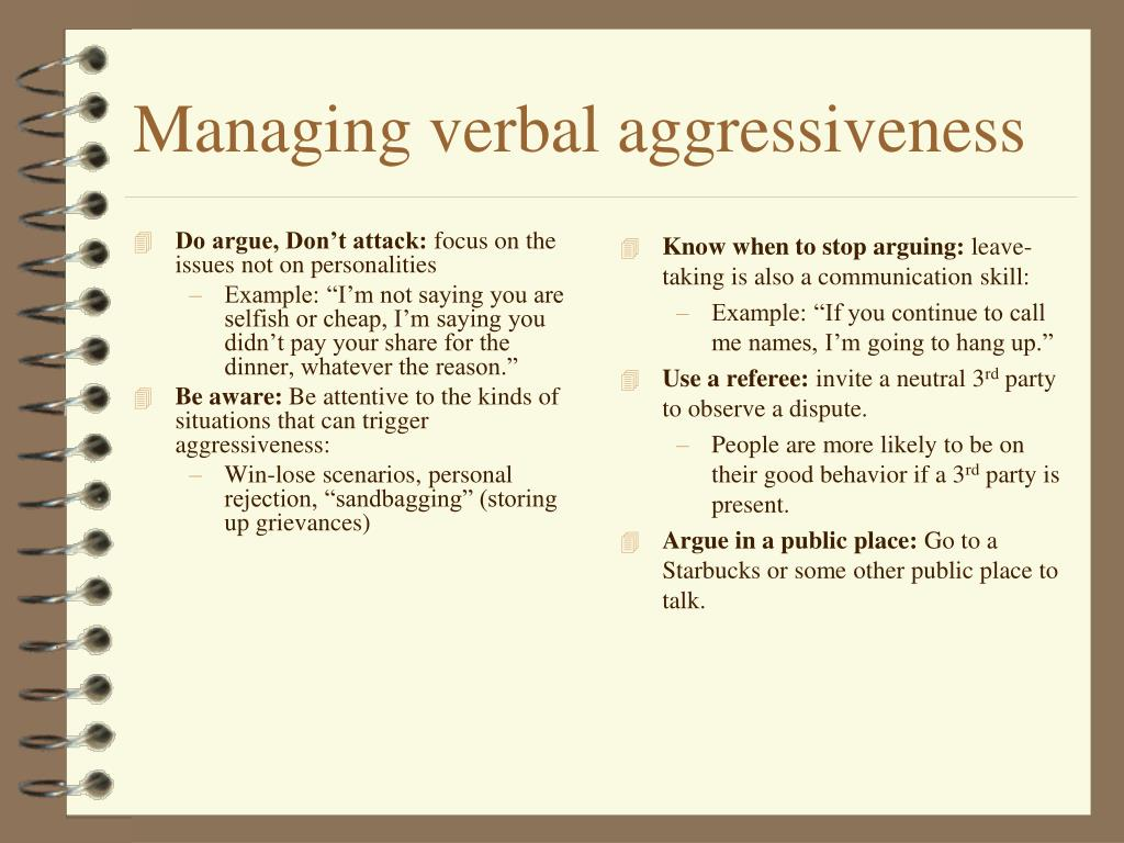 Do argue, Don't attack: