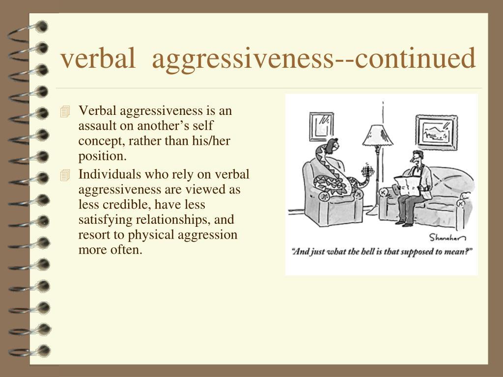 verbal  aggressiveness--continued