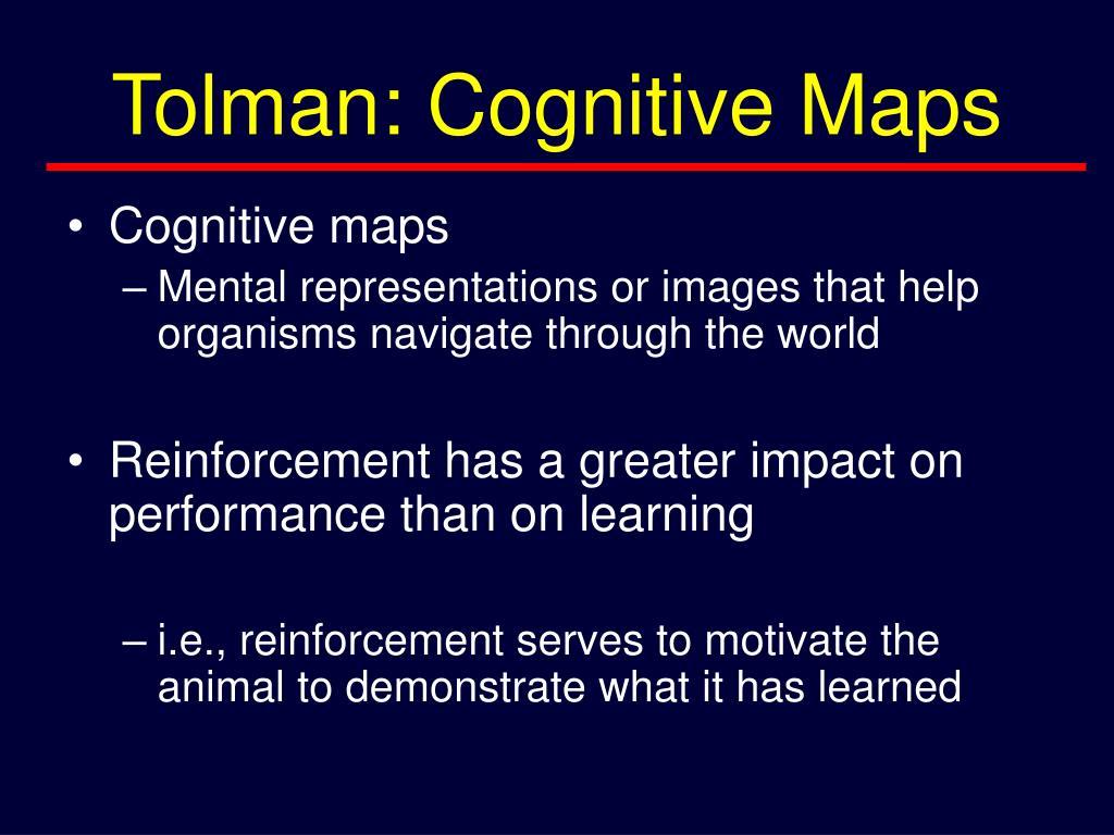 Tolman: Cognitive Maps