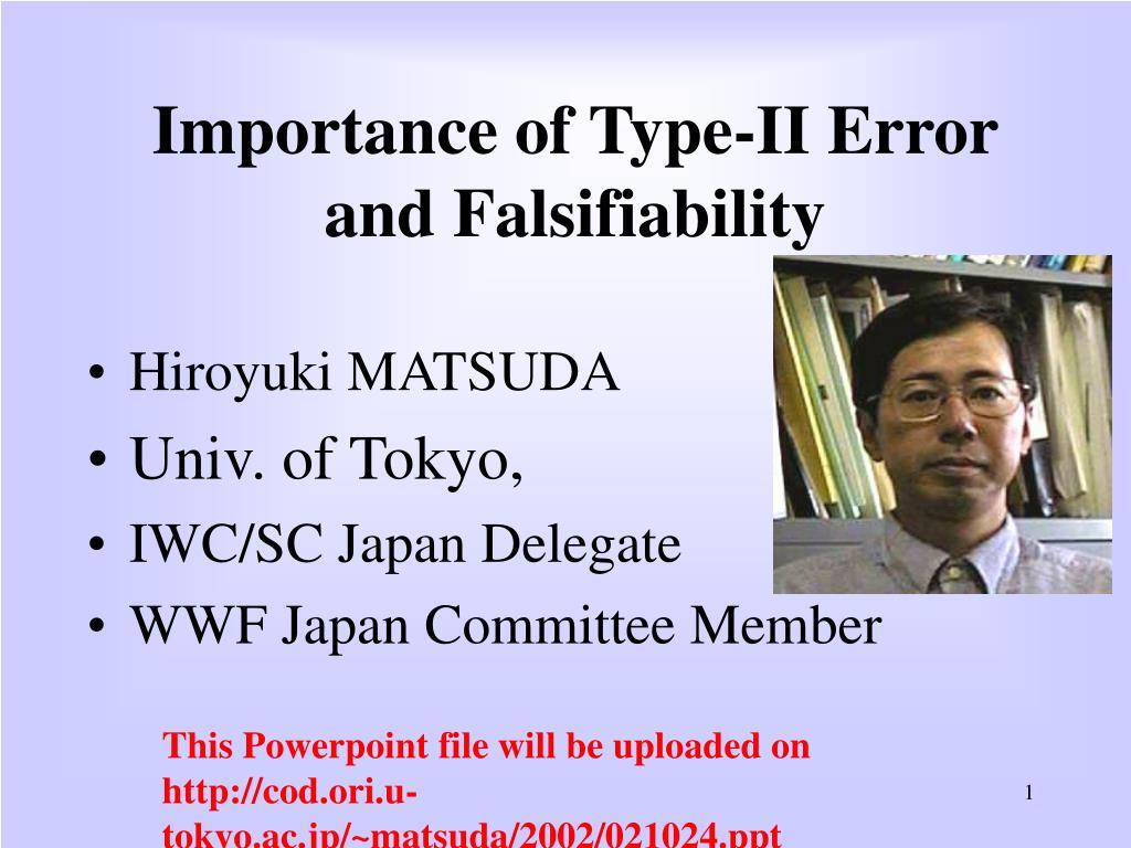 Importance of Type-II Error and Falsifiability