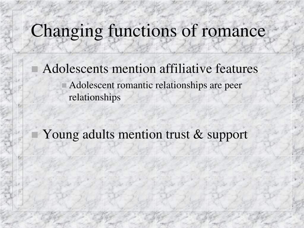 Changing functions of romance