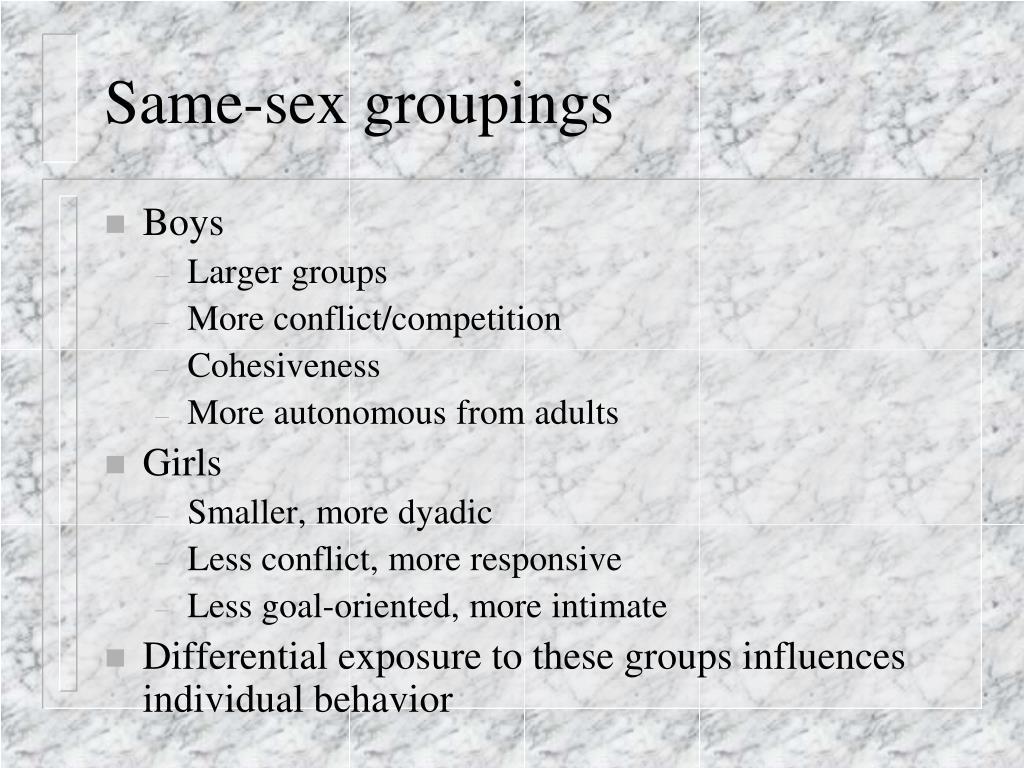 Same-sex groupings