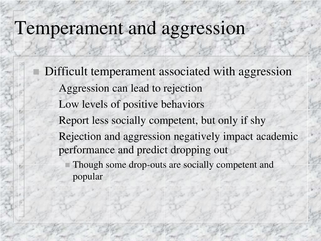 Temperament and aggression
