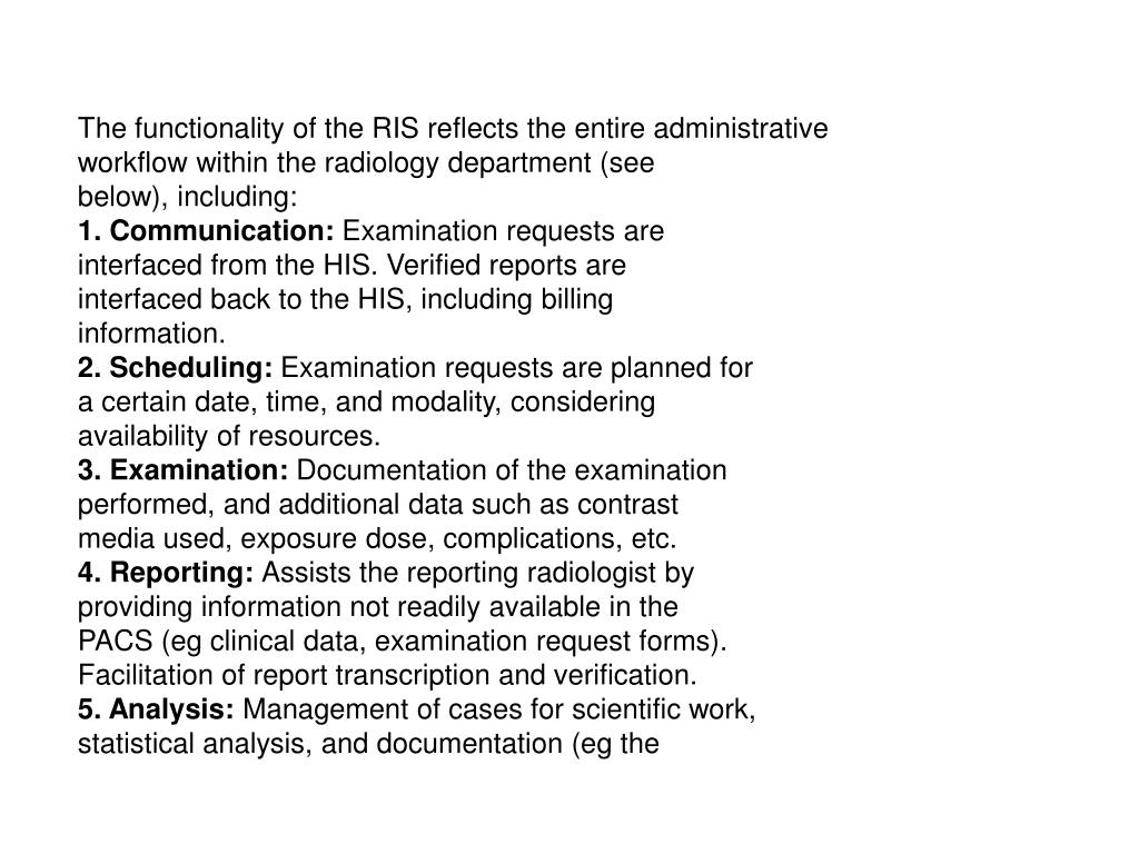 The functionality of the RIS reflects the entire administrative