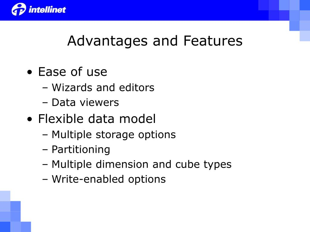Advantages and Features
