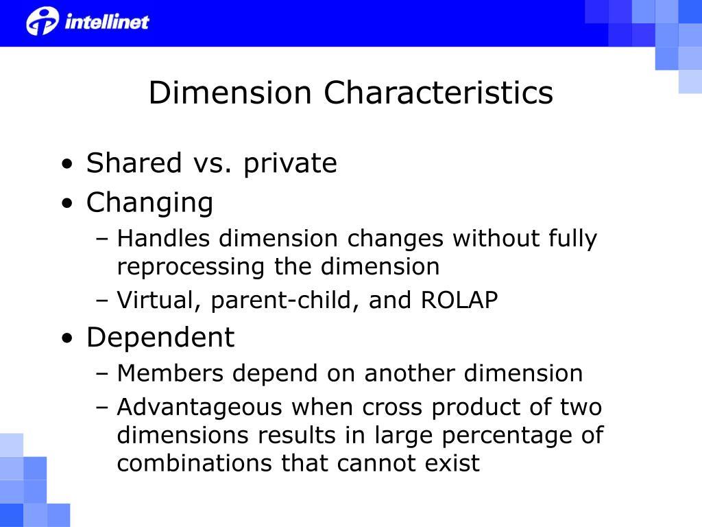 Dimension Characteristics