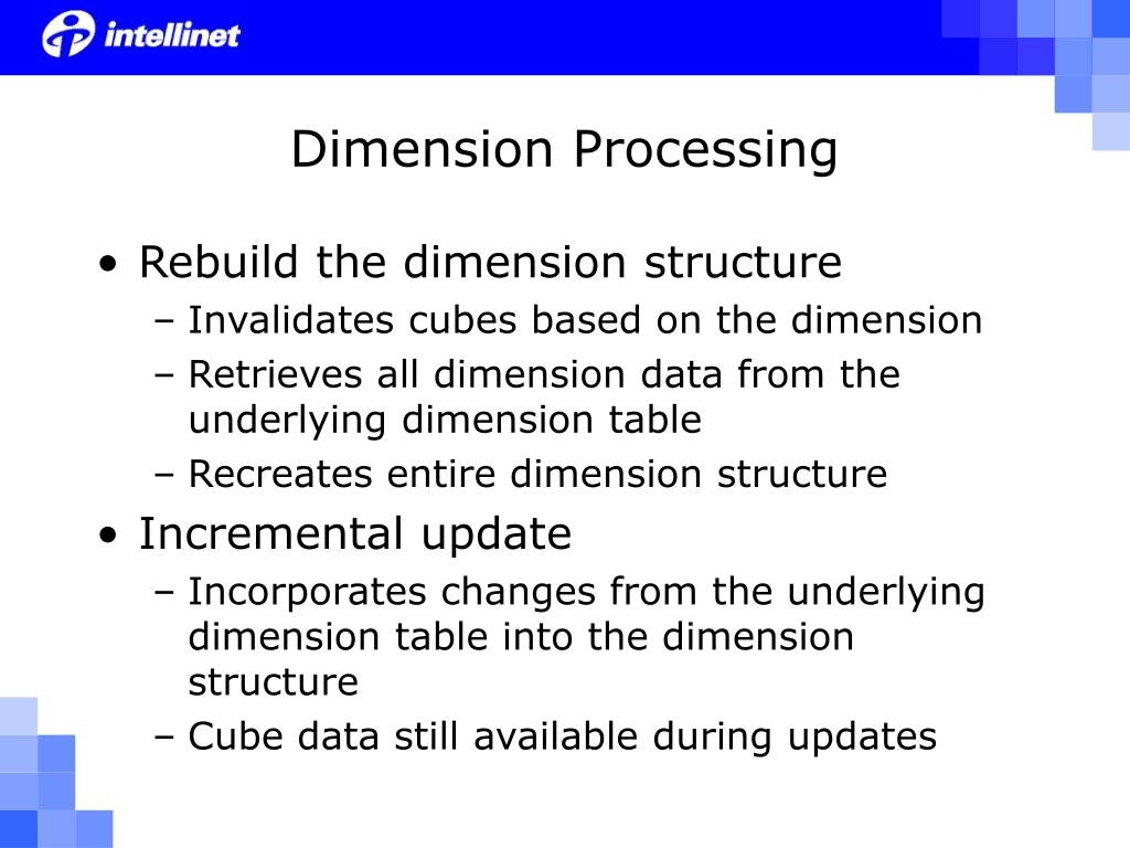 Dimension Processing