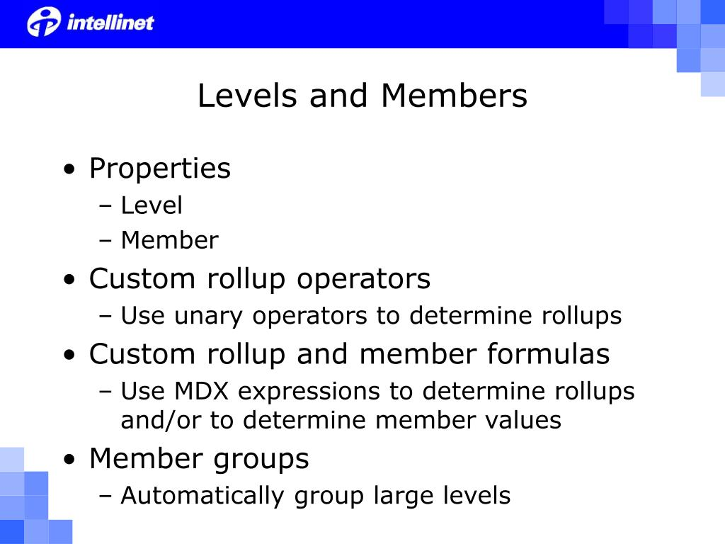 Levels and Members