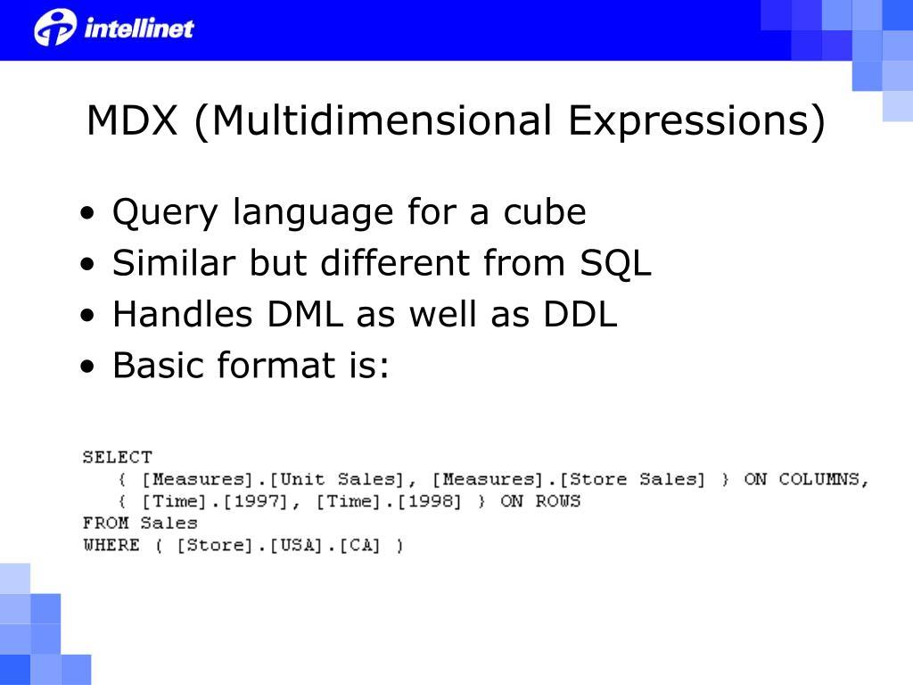 MDX (Multidimensional Expressions)