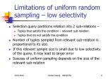 limitations of uniform random sampling low selectivity