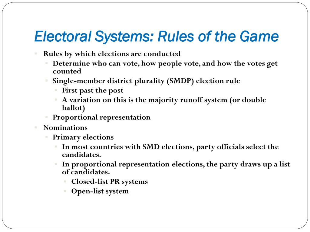 Electoral Systems: Rules of the Game