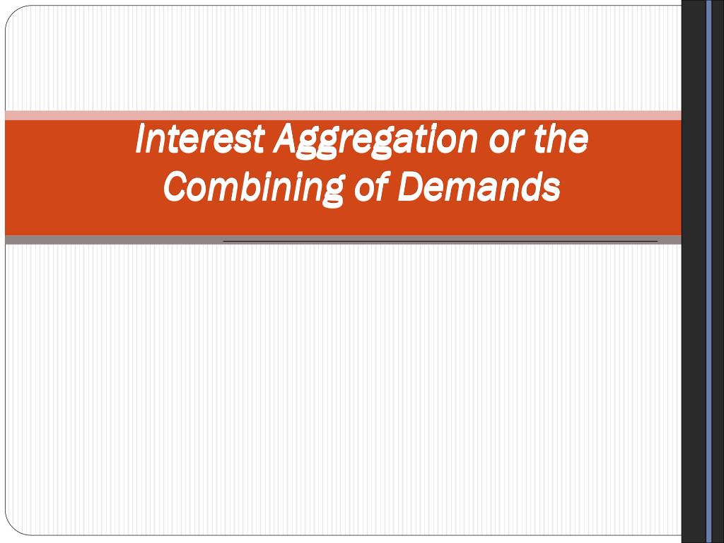Interest Aggregation or the