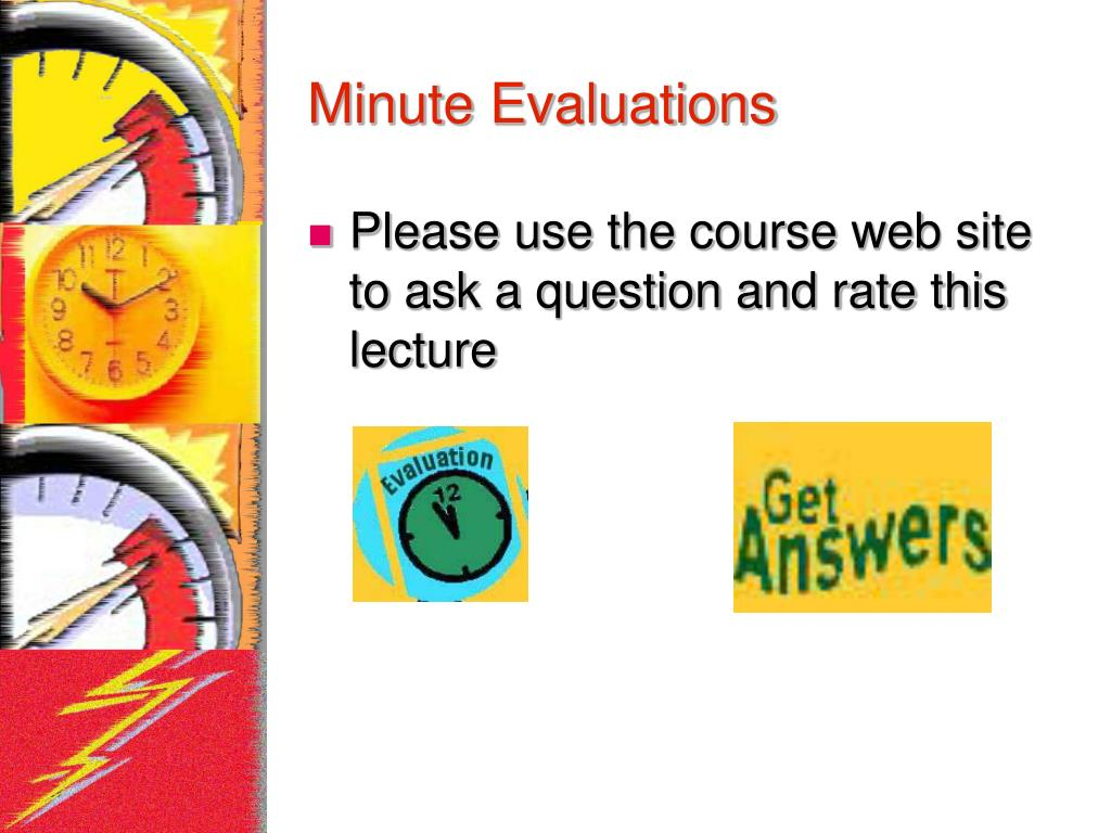 Minute Evaluations
