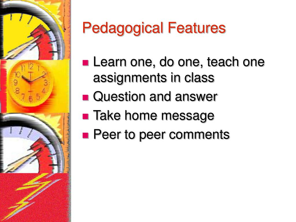 Pedagogical Features