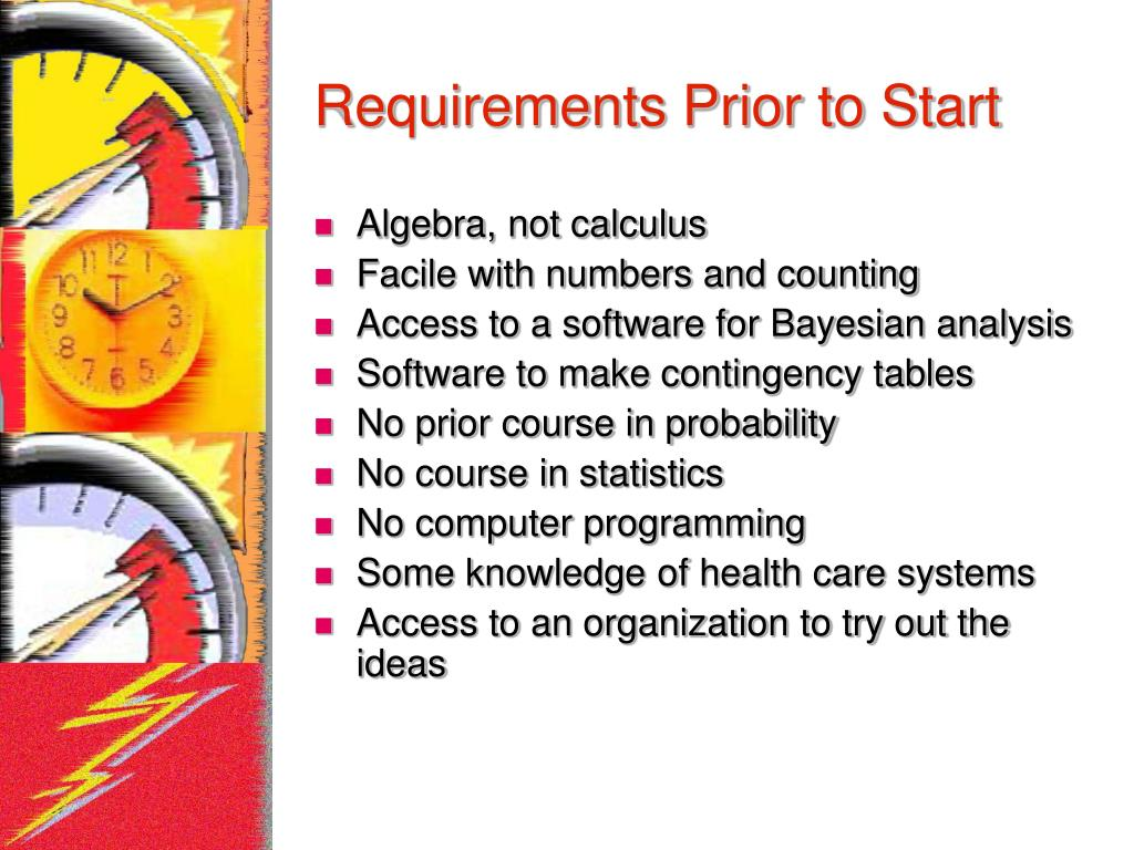 Requirements Prior to Start