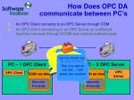 how does opc da communicate between pc s
