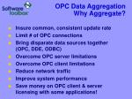 opc data aggregation why aggregate