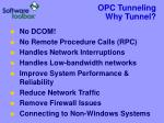 opc tunneling why tunnel