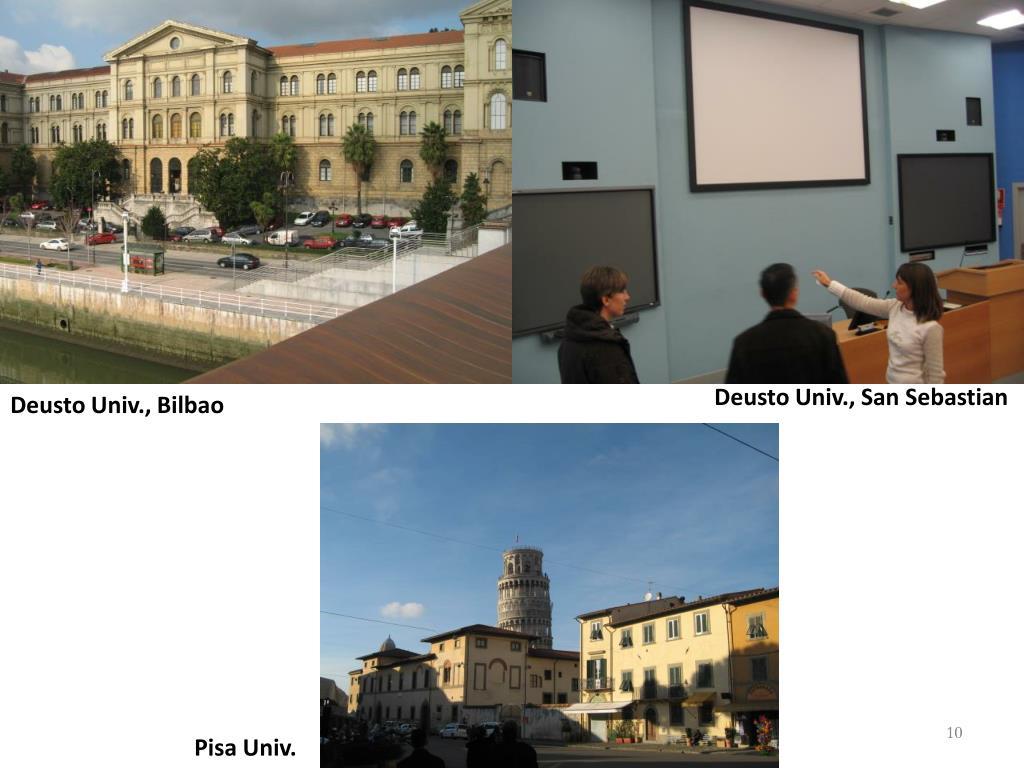 Deusto Univ., San Sebastian