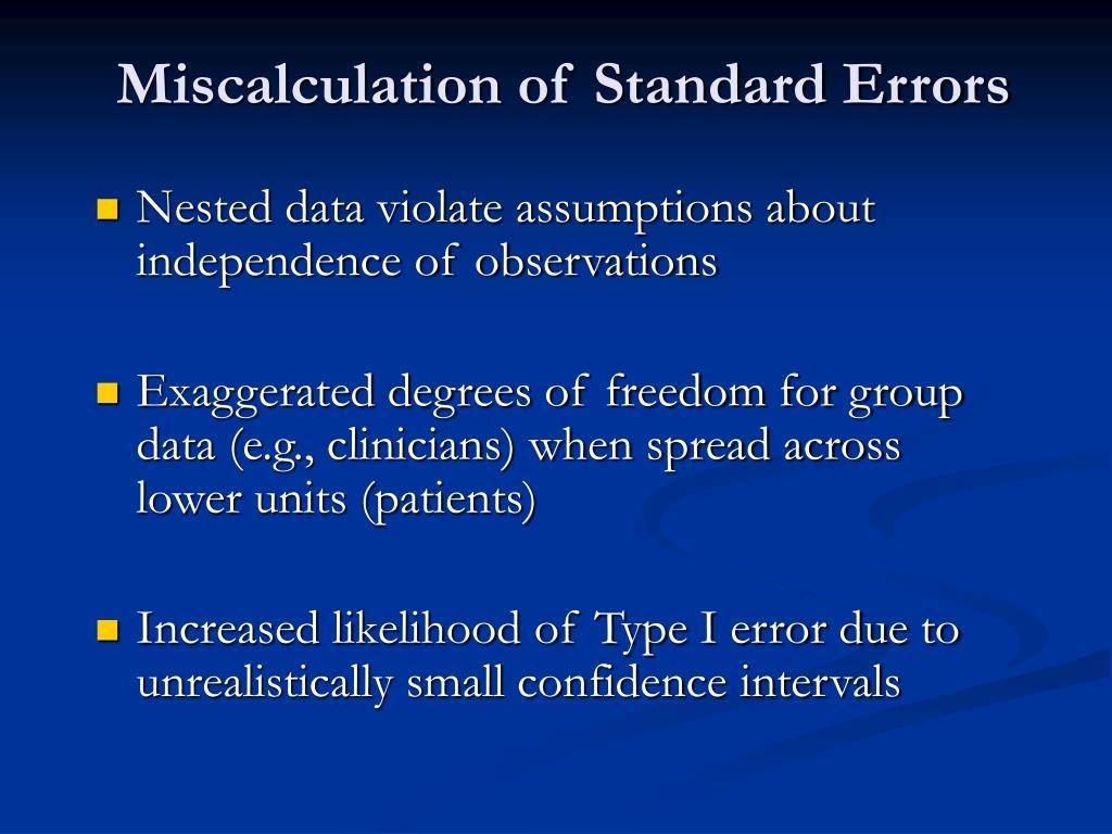 Miscalculation of Standard Errors
