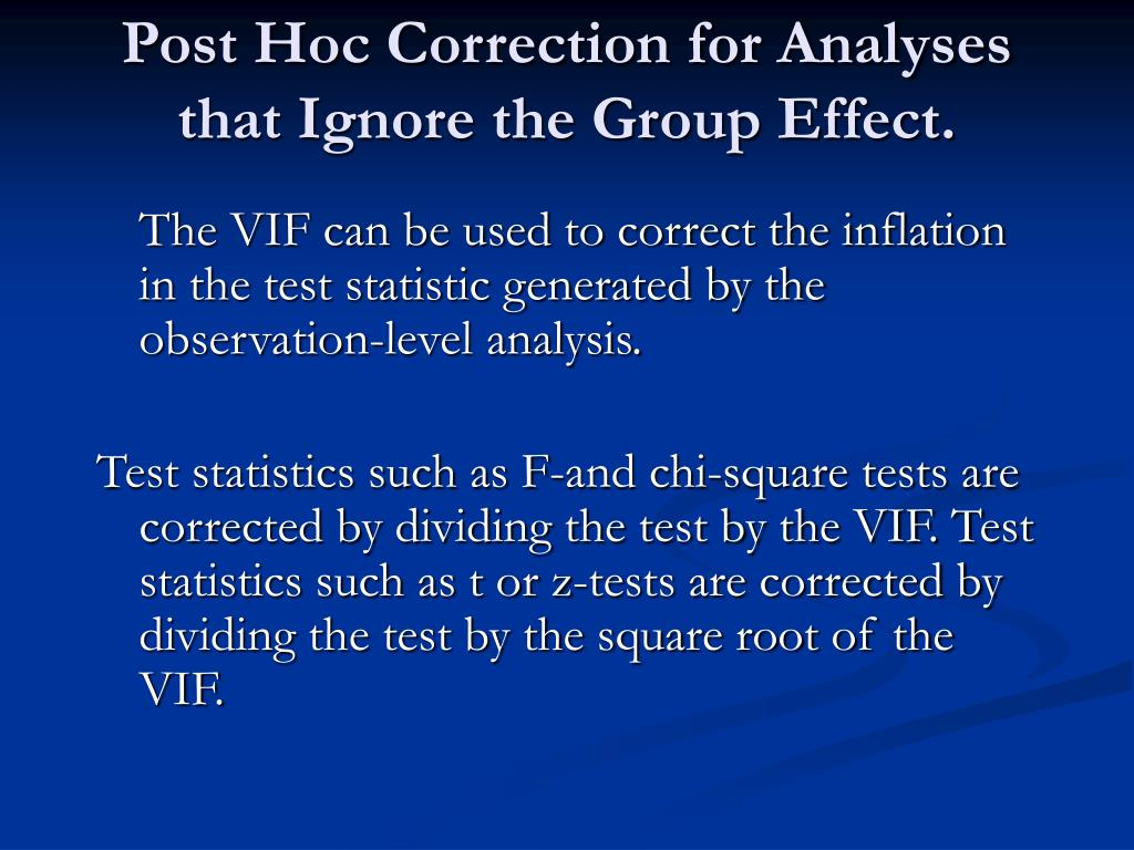 Post Hoc Correction for Analyses that Ignore the Group Effect.