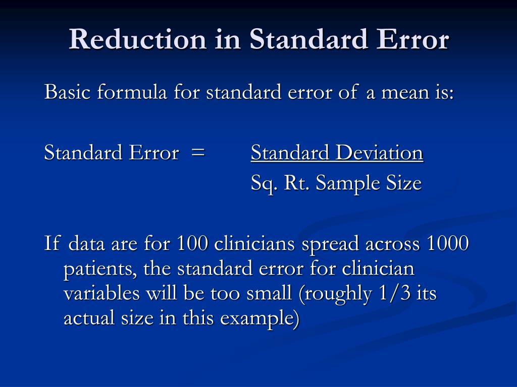 Reduction in Standard Error