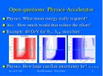 open questions physics accelerator