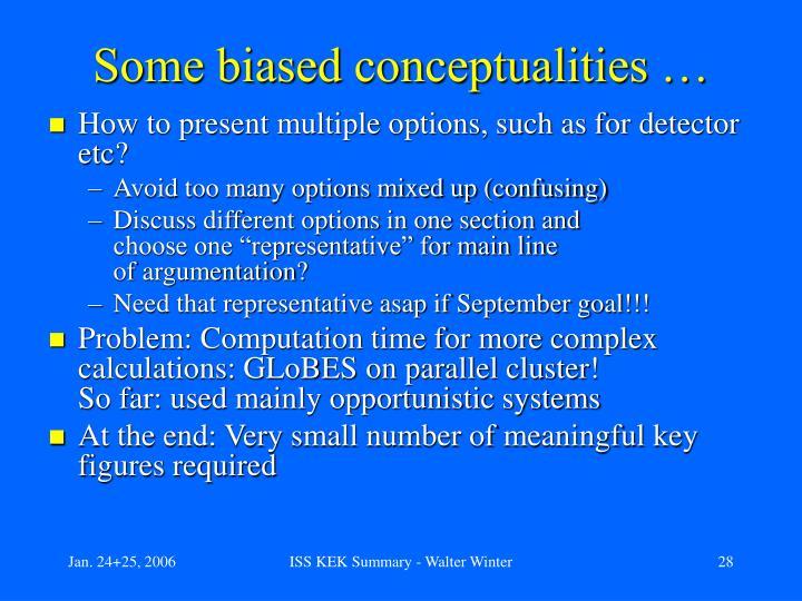 Some biased conceptualities …
