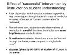 effect of successful intervention by instructor on student understanding