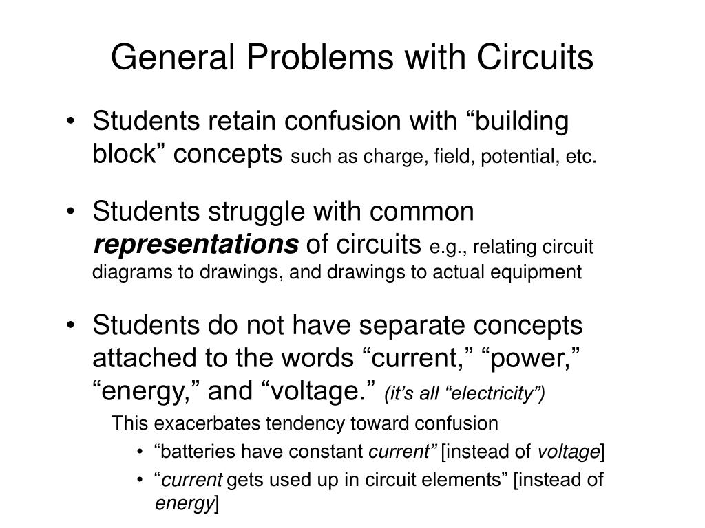 General Problems with Circuits