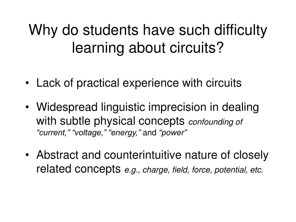 Why do students have such difficulty learning about circuits?