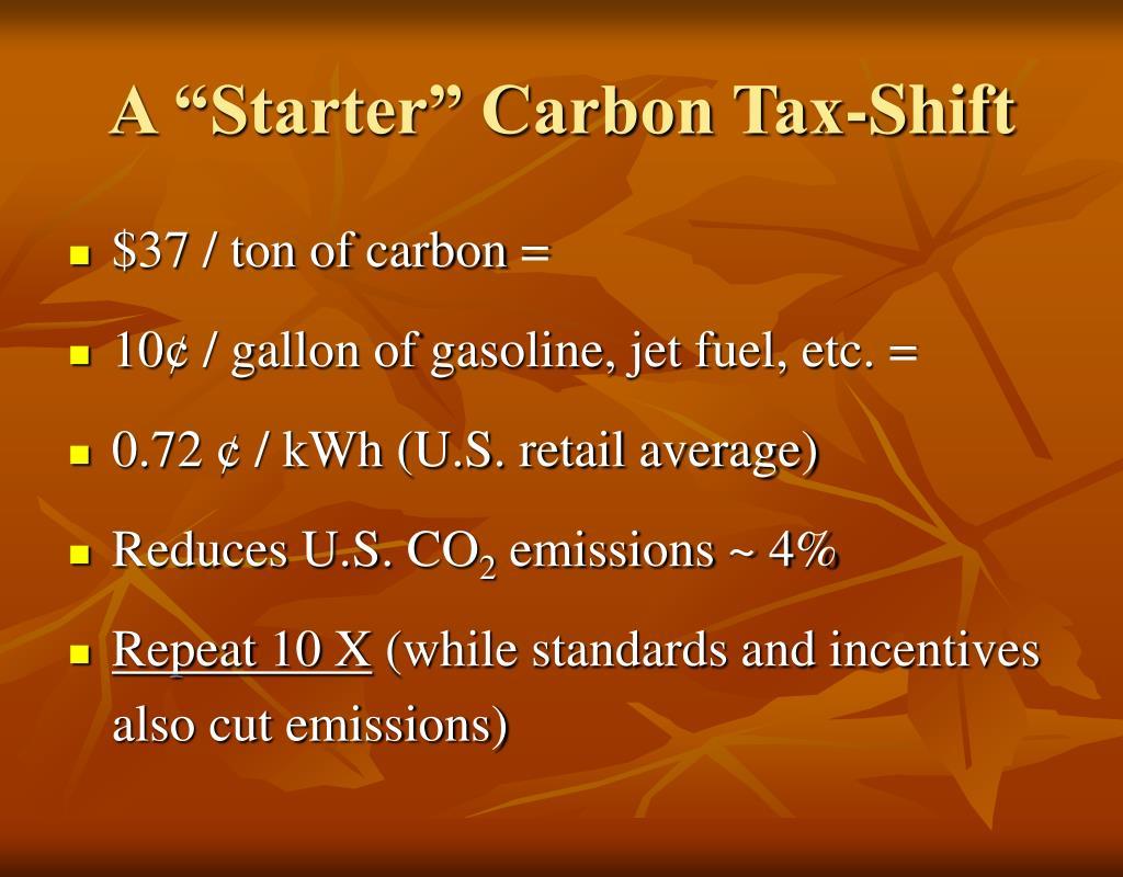 """A """"Starter"""" Carbon Tax-Shift"""