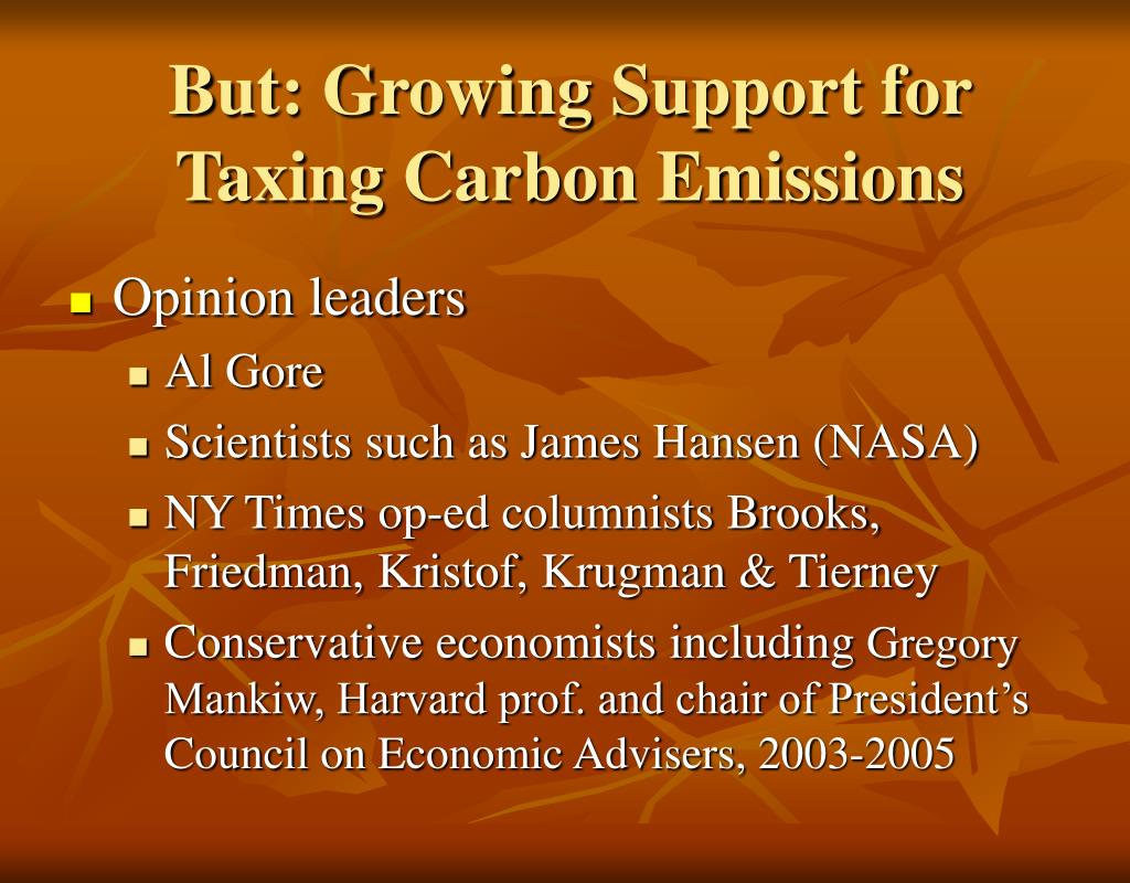 But: Growing Support for Taxing Carbon Emissions